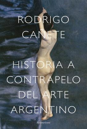 Historia a contrapelo del arte argentino