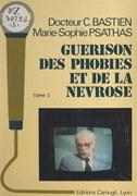 Guérison des phobies et de la névrose (2)