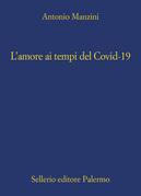 L'amore ai tempi del Covid-19