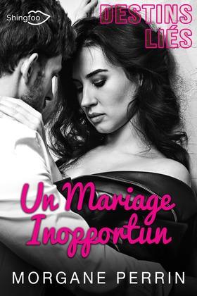 Destins Liés - Un Mariage Inopportun