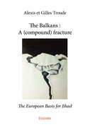 The Balkans : A (compound) fracture