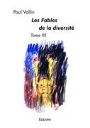Les Fables de la diversité - Tome XII