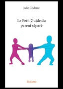 Le Petit Guide du parent séparé