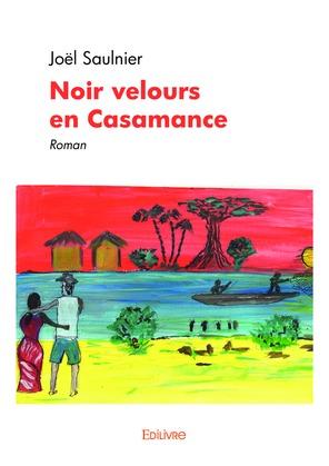 Noir velours en Casamance