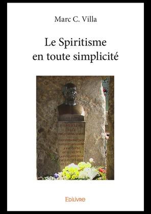 Le Spiritisme en toute simplicité