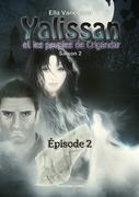 Yalissan et les peuples de Crigandar, Saison 2 : Épisode 2