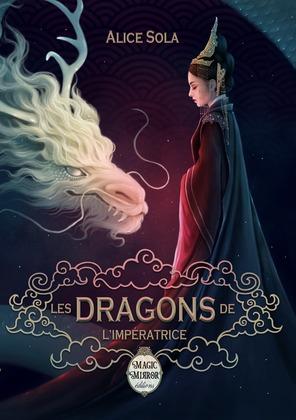 Les Dragons de l'Impératrice