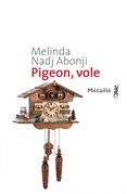 Pigeon, vole
