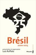 Brésil 25 (2000-2015)