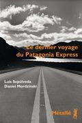 Le dernier voyage du Patagonia Express