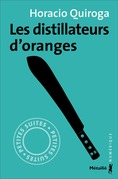 Les distillateurs d'oranges