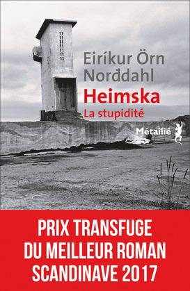 Heimska : La stupidité