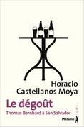 Le dégoût - Thomas Bernhard à San Salvador