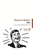 Rire : Une anthropologie du rieur