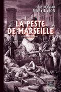 La Peste de Marseille