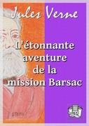 L'étonnante aventure de la mission Barsac