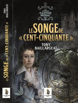 """Le Songe de """"Cent-Cinquante"""""""