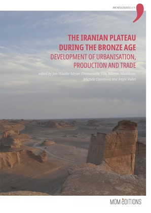 The Iranian Plateau during the Bronze Age