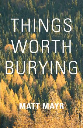 Things Worth Burying