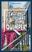 Vengeance d'automne à Quimper