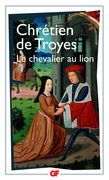 Yvain ou le Chevalier au Lion - édition bilingue