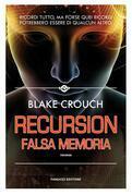 Recursion – Falsa memoria