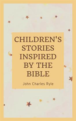 Chlidren's Stories Inspired by the Bible