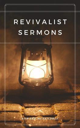 Revivalist Sermons
