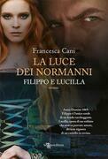 La luce dei Normanni – Filippo e Lucilla