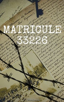 Matricule 33 226