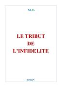LE TRIBUT DE L'INFIDELITÉ