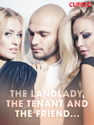 The Landlady, the Tenant and the Friend...