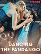 Dancing the Fandango