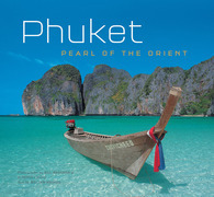 Phuket: Pearl of the Orient