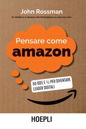Pensare come Amazon