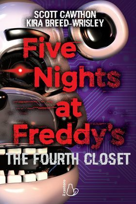 Five Nights at Freddy's. The Fourth Closet