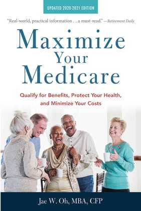 Maximize Your Medicare: 2020-2021 Edition