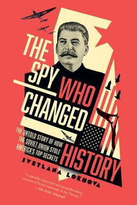 The Spy Who Changed History