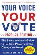 Your Voice, Your Vote: 2020-21 Edition
