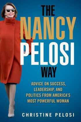 The Nancy Pelosi Way