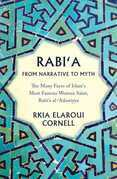 Rabi'a From Narrative to Myth