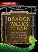 A Dragon Walks Into a Bar
