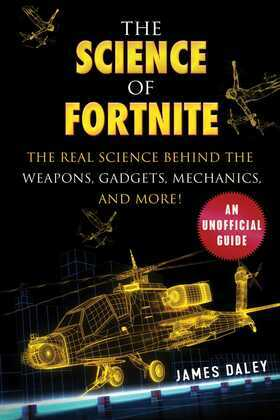 The Science of Fortnite