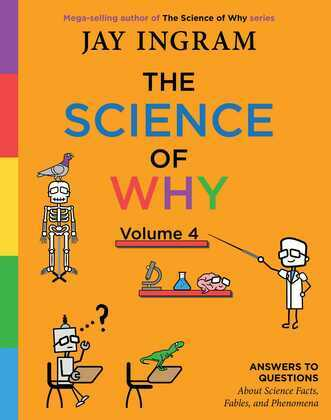 The Science of Why, Volume 4