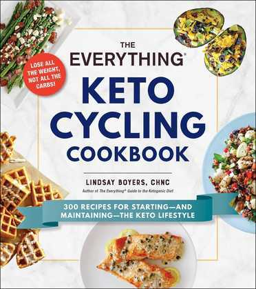 The Everything Keto Cycling Cookbook