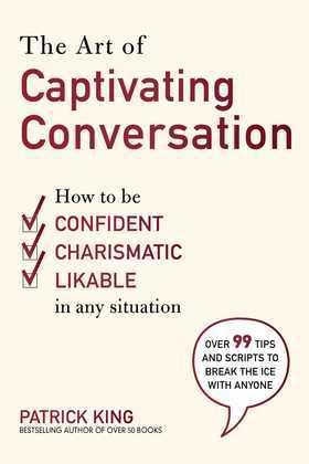 The Art of Captivating Conversation