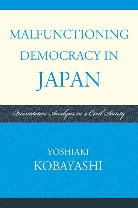 Malfunctioning Democracy in Japan: Quantitative Analysis in a Civil Society