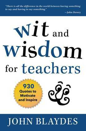 Wit and Wisdom for Teachers