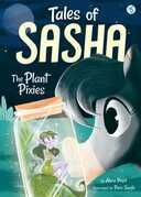 Tales of Sasha 5: The Plant Pixies