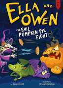 Ella and Owen 4: The Evil Pumpkin Pie Fight!